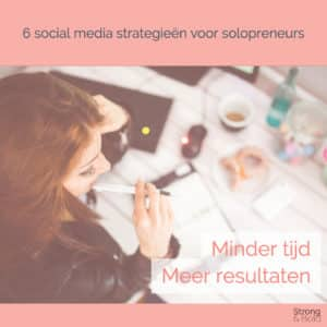 Minder tijd in social media - solopreneur